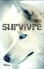 Survivre by chlochlo21