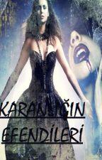 Karanlığın Efendileri : Vampirler ve Kurtadamlar by iliiif