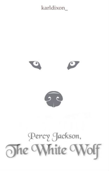 Percy Jackson and The White Wolf