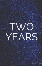 Two Years by youamuseme