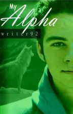 My Alpha (BoyxBoy) (Completed) by Writer92