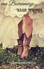 Van Boerenmeisje naar Prinses by camille-boekenworm