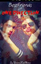 Best friends with One Direction?-Harry Styles Fanfiction by JustABoyband
