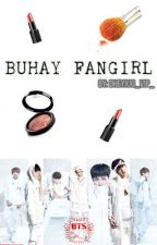 Buhay Fangirl (BTS FF) by dheyiee