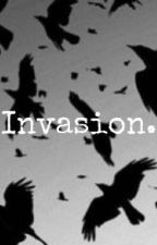 Invasion. by harrysxlamacorn