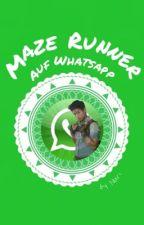 Maze Runner auf Whatsapp by Daughter_Of_Storm