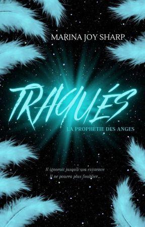 La Prophétie des Anges 1.Traqués by luckycid