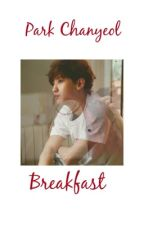 |Breakfast| park chanyeol by collinsmagconstiles