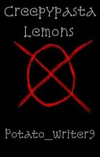 Creepypasta X Lemon Readers! by Potato_Writer9