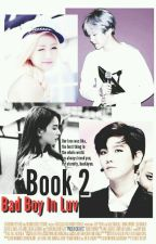 Bad Boy In Luv 'War Of Love' || BaekMi (Book 2) by exopink_