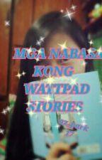 Mga nabasa kong wattpad stories! by IamMeBrecciak3u