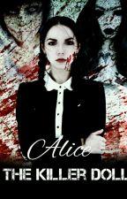 Alice the Killer Doll (hija de Jeff y Jane The Killer) (Pausada)  by MisRainbow