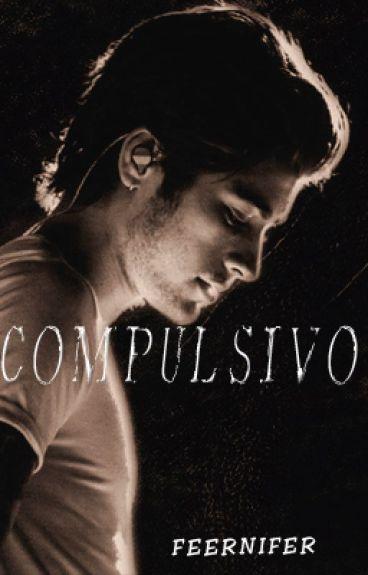 Compulsivo [Ziall] 2da Temporada de Vicio