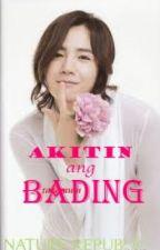 Akitin ang BADING! by AkoSiNeuro