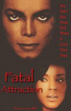 Fatal Attraction by fantasiesMJ