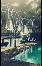 the bad boy and the mute girl by nita01carvalho