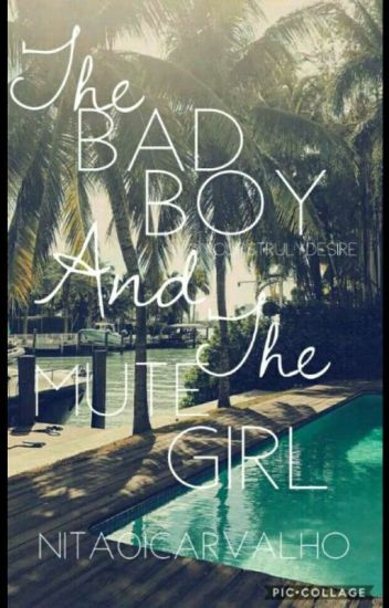 the bad boy and the mute girl
