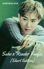 Suho Smut (Short Suho Fanfic) by WONTRUELOVE