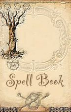 Spell Book: spells for all your needs by gothic_babydolls