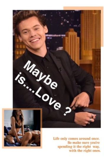 Maybe is....Love? #wattys2017