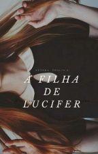 A Filha De Lucifer  by THALIAW2