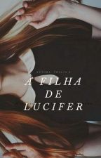 A Filha De Lucifer  by THALIAW2