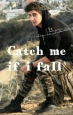 Catch me if i fall by Lillyssen
