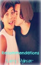 Recommendations! ~Larry Stylinson~ by _Loving1D_