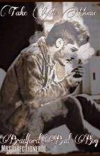 Take Me Home Bradford Bad Boy (Zayn Malik FanFiction) by MrsDirectioner01