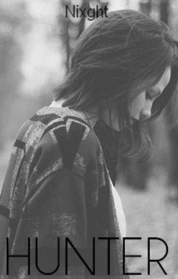 - HUNTER - [ Teen Wolf Fanfiction ]