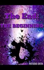 The End: The Beginning by MrPranx