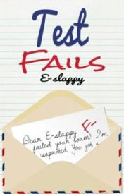 Test Fails ☑️ by E-Slappy