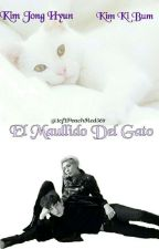 ~ El Maullido del Gato~ JongKey [FINALIZADO] by 1of1PeachRed509