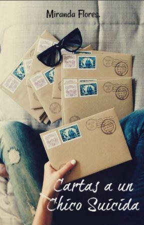 Cartas a un Chico Suicida. by miranda_flores13