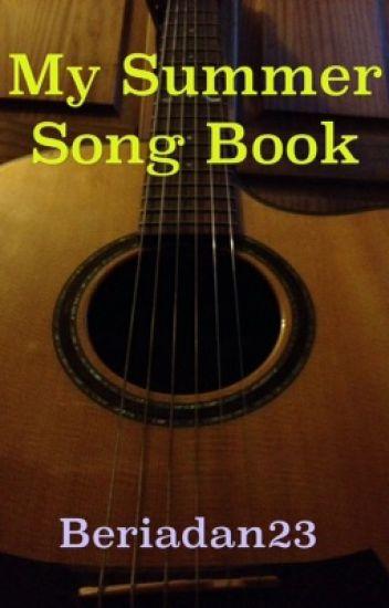 My Summer Song Book - The Lone Wolf - Wattpad