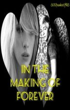 In the Making of Forever (R5 Love Story) by 50ShadesofR5