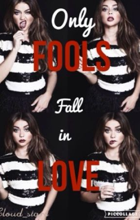 Only Fools Fall In Love by Cloud_Stars