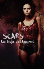 Scars [Las brujas de Hammond] by girlimagine