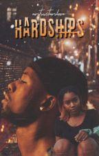 Hardships by nvrtrustnvrlove
