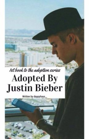 Being a Bieber(second book to adopted) by dappyhays__