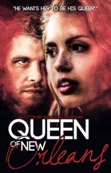 Queen of New Orleans (Klaus love Story)