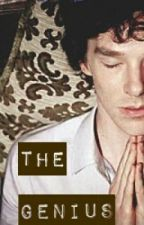 The Genius (A Sherlock FanFic) [COMPLETED] by DetectiveDeanna