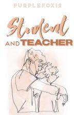 Student and Teacher (BxB) by purplefox12