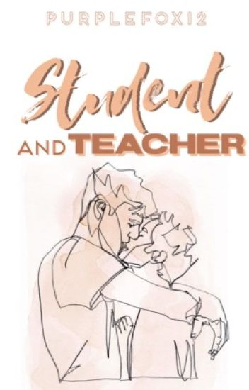 Student and Teacher (BxB)