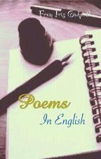 Poems [Written by me] by IrisOakpath
