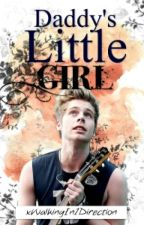 Daddy's little girl #wattys2015 (5SOS fanfic) by xWalkingIn1Direction