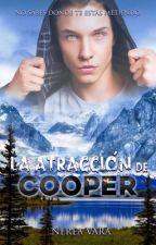 La atracción de Cooper by Nerea61991