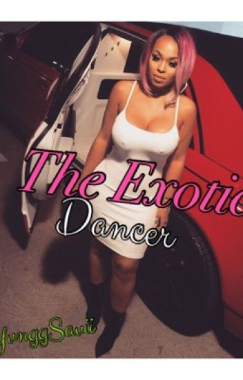 The Exotic Dancer *Jacquees Love Story*