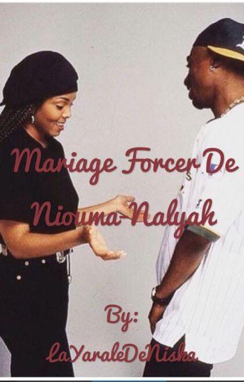 Mariage Forcer De Niouma-Nalyah @Réecriture@