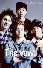 OS :The vow [ 5 SOS ] by lawleycutie
